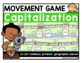 2.L.2a - Capitalize Holidays, Product, & Geographic Names Movement Game