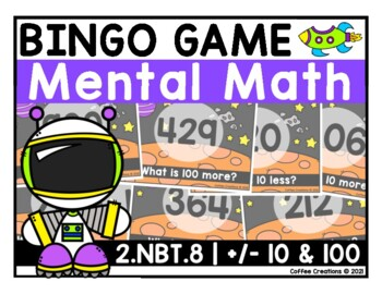 2.NBT.8 - Mental Math BINGO Game (+/- 10 and 100)