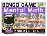 2.NBT.8 - Mental Math BINGO Game (add/subtract 10 and 100)
