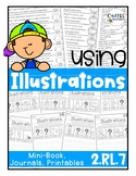 {2.RL.7} Using Illustrations - Printables, Mini Book, Jour
