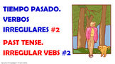 #2. Verbos Irregulares en tiempo pasado en español.