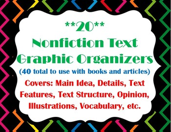 **20** Different Nonfiction Text Graphic Organizers! (40 TOTAL!)