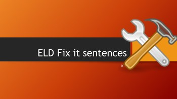 ***20*** ELD First Grade Fix It Sentences