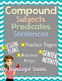 Subjects, Predicates, Compound Sentences Lessons with Centers