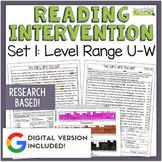 Reading Intervention Program: Set 1 Level Range U-W RESEARCH BASED!