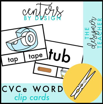 "Centers by Design: CVCe ""Magic E"" Clip Cards"