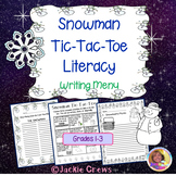Snowman Tic-Tac-Toe Literacy: Writing Menu