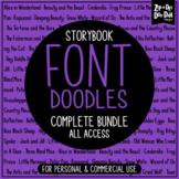 Storybook Doodle Fonts Complete Bundle {Zip-A-Dee-Doo-Dah Designs}