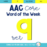 AAC Core Word of the Week: Set 9