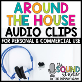 Around the House Audio Clips - Sound Files for Digital