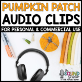 Pumpkin Patch Audio Clips - Sound Files for Digital Resources