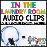 In the Laundry Room Audio Clips - Sound Files for Digital