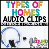 Types of a Home Audio Clips - Sound Files for Digital Resources