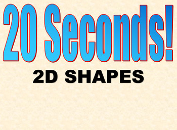 ▶️2D Shape 20 Seconds Game - Picture and Word Prompts - Grades K-1 - PowerPoint