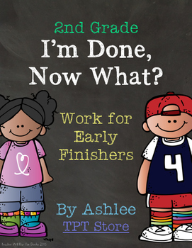[2nd Grade] I'm Done, Now What? Early Finisher Journal