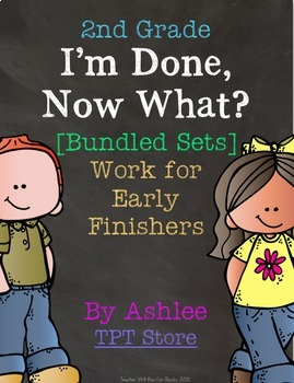 [2nd Grade] I'm Done, Now What? Early Finisher Journal [Set 1&2 Bundle]