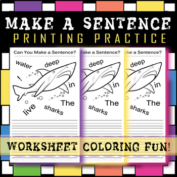 #3 FUN SENTENCE BUILDING WORKSHEET! GREAT PRINTING PRACTICE! 30-40 MINUTES