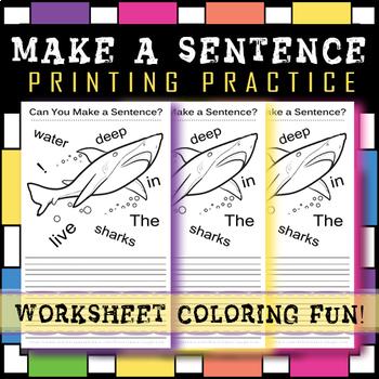 Printing Practice Worksheet / Sentence Practice / Coloring Fun! 30-40 MINUTES