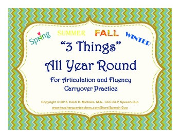 """""""3 Things"""" for Articulation and Fluency Carryover Practice"""