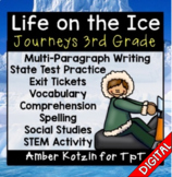 Life on the Ice Ultimate Pack: Third Grade Journeys