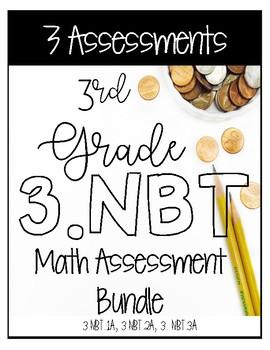 ☆ 3NBT CCSS Standard Based Assessments - Includes all NBT