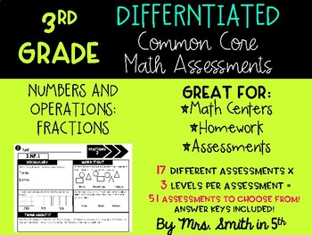 (3rd Grade) Common Core Math Assessments: Differentiated & Aligned to NF
