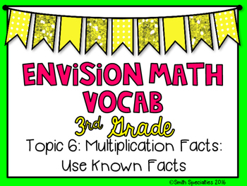 (3rd Grade) Envision Math Vocabulary Posters: Topic 6