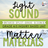 ONTARIO SCIENCE: Gr. 4 & 5 Light and Sound & Properties of