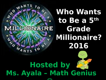 #4 March 2016 - 5th Grade Who Wants to Be A.. STAAR Review Quiz Game Show