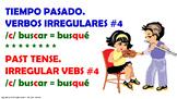 #4. Verbos Irregulares en tiempo pasado en español.