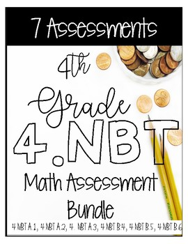 ** 4NBT CCSS Standard Based Assessments - Includes 60 Questions **