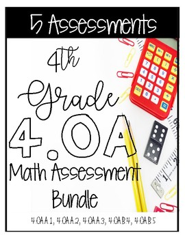 4OA CCSS Standard Based Assessments - Includes 47 Questions