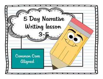 ***5 Day Narrative Writing Lesson Bundle***