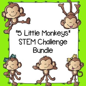 """""""5 Little Monkeys"""" STEM Challenges BUNDLE"""