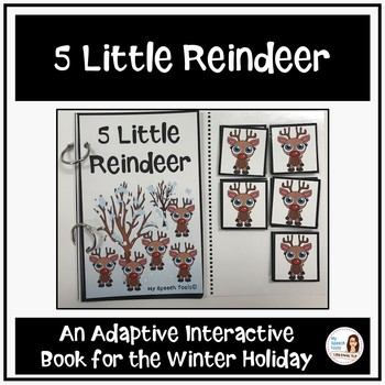 """""""5 Little Reindeer"""" An Adapted Speech Therapy Book for Christmas"""