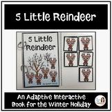 """""""5 Little Reindeer"""" An Adapted Interactive Christmas Book"""