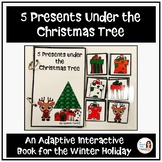 """""""5 Presents Under the Christmas Tree"""" A Speech Therapy Adapted Christmas Book"""