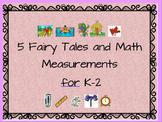 """ 5 Fairy Tales Read-Alouds to Teach Math Measurements"" + lesson plans!!!"