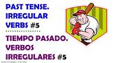 #5. Verbos Irregulares en tiempo pasado en español.