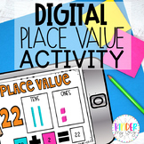 DIGITAL Place Value Activity for Hundreds Tens and Ones | 2 digits and 3 digits