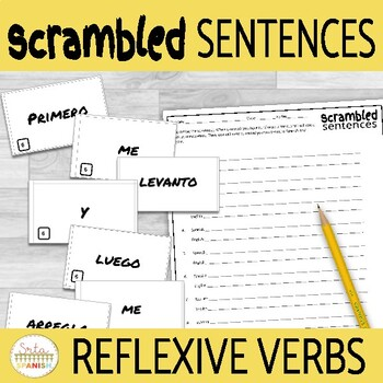 Daily Routine + Reflexives in Spanish- Scrambled Sentences