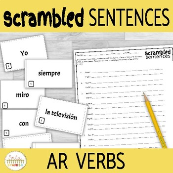 AR Verbs and Frequency Words Scrambled Sentences Activity