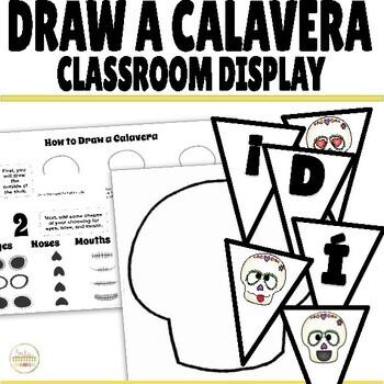 Día de los Muertos Draw a Calavera Activity and Classroom Display