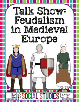 Monarch, Lords, Knights, & Serfs in the Middle Ages: Feuda