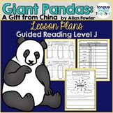 Giant Pandas: A Gift from China by Allan Fowler, Guided Reading Plan, Level J
