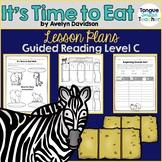 It's Time to Eat by Avelyn Davidson, Guided Reading Lesson