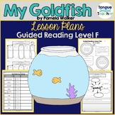 My Goldfish by Pamela Walker, Guided Reading Lesson Plan Level F