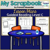 My Scrapbook by Francie Alexander, Guided Reading Lesson P