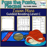 Pass the Pasta, Please! by Linda Johns, Guided Reading Les