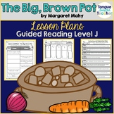 The Big, Brown Pot by Margaret Mahy, Guided Reading Plan J
